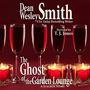 The Ghost of the Garden Lounge: A Jukebox Story | [Dean Wesley Smith]