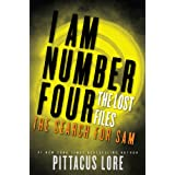 I Am Number Four: The Lost Files: The Search for Sam (Lorien Legacies: The Lost Files Book 4) ~ Pittacus Lore