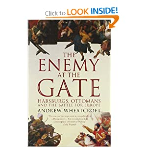 The Enemy at the Gate - Andrew Wheatcroft