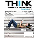 Think American Government 2010, 2/e Audiobook by Neal Tannahill Narrated by Daniel Baker