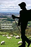 Hiking England's Coast to Coast Way: Landscape, Laughter and Love (English Edition)