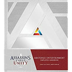 Assassin's Creed Unity: Abstergo Entertainment: Employee Handbook