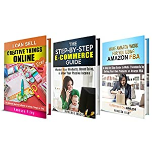 Passive Income Box Set: Learn E-Commerce and Earn by Sell Things Online Through Etsy and Amazon (Online Marketing & Financial Freedom)