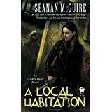 Local Habitation, A (October Daye Novels)by Seanan McGuire