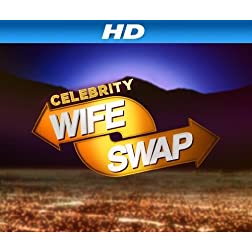 Celebrity Wife Swap Season 1 [HD]