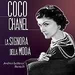 Coco Chanel: La signora della moda | Andrea Lattanzi Barcelò