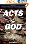 Acts of God: The Unnatural History of...