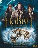 Der Hobbit: Smaugs Ein�de - Das offizielle Begleitbuch: Figuren Landschaften Orte