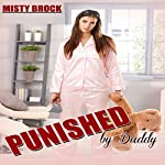 Punished by Daddy: Ageplay Erotica | Misty Brock