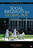img - for By Scott R. Sernau Social Inequality in a Global Age (Third Edition) book / textbook / text book