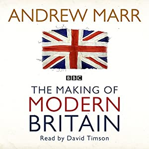 The Making of Modern Britain Audiobook