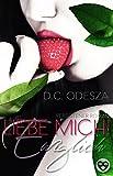 LIEBE MICH! - Ewiglich: Verbotener Liebesroman (Part 2) (kindle edition)