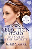Kiera Cass The Selection Stories #2: The Queen & the Favorite