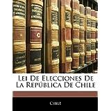 Lei De Elecciones De La República De Chile