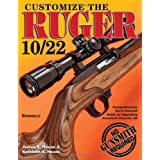 Customize the Ruger 10/22 ~ J. E. House
