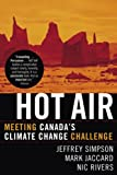 img - for Hot Air: Meeting Canada's Climate Change Challenge book / textbook / text book