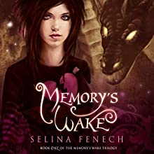 Memory's Wake (       UNABRIDGED) by Selina Fenech Narrated by Em Eldridge