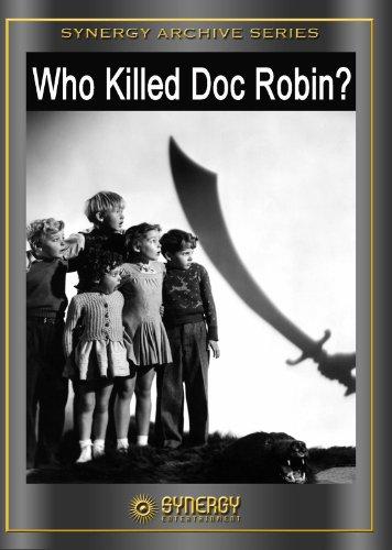 Who Killed Doc Robin? (1948)