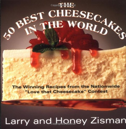 the-50-best-cheesecakes-in-the-world-the-winning-recipes-from-the-nationwide-love-that-cheesecake-co