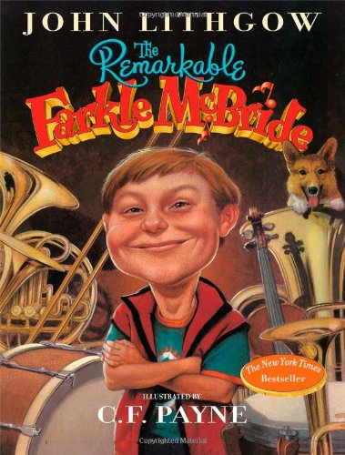 The Remarkable Farkle Mcbride: John Lithgow, C. F. Payne: 0717851938702: Amazon.com: Books