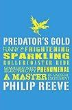 Predator's Gold (Mortal Engines Quartet)