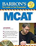 img - for Barron's MCAT with CD-ROM: Medical College Admission Test (Barron's MCAT (W/CD)) 12th edition by Ph.D., Hugo R. Seibel; Ph.D., Kenneth E. Guyer; Ph.D., A. Br published by Barron's Educational Series Paperback book / textbook / text book