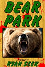 Bear Park (Terror / Mayhem)