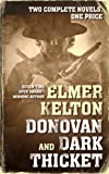 Donovan and Dark Thicket: Two complete novels