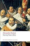 Twenty Years After (Oxford Worlds Classics)