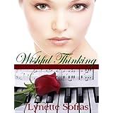 Wishful Thinking ~ Lynette Sofras