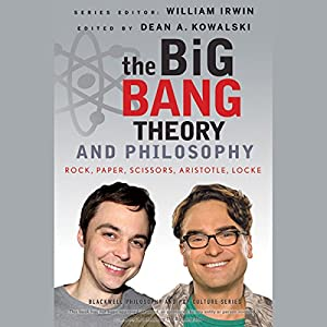 The Big Bang Theory and Philosophy Audiobook