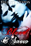 Blood and Snow (A Vampire Romance Novel)