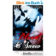 Blood and Snow (A Vampire Romance Novel) (English Edition)