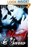 Blood and Snow (A Vampire Romance Novel)