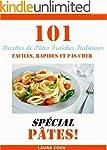 101 Recettes de P�tes Fraiches Italie...