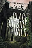 A Place Outside The Wild
