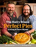 Cover of The Hairy Bikers' Perfect Pies by Hairy Bikers Si King Dave Myers 0297863258