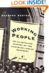 Working People, Fourth Edition: An Il...