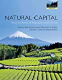img - for Natural Capital: Theory and Practice of Mapping Ecosystem Services book / textbook / text book