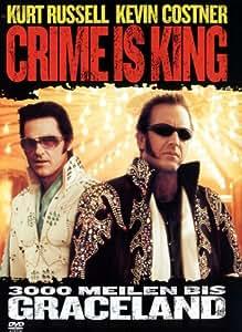Crime Is King - 3000 Meilen bis Graceland