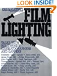 Film Lighting: Talks with Hollywood's...