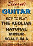 How to play the Aeolian or natural mi...