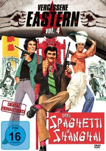 DREI SPAGHETTI IN SHANGHAI - Vergessene Eastern Vol.4 (DVD PREMIERE!)