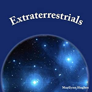 Extraterrestrials: The Mystic Knowledge Series | [Marilynn Hughes]