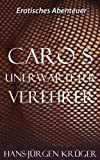 img - for Carolas unerwarteter Verehrer. (German Edition) book / textbook / text book