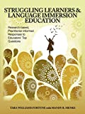 img - for Struggling Learners and Language Immersion Education: Research-based, Practitioner-informed Responses to Educators' Top Questions book / textbook / text book