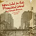 Manchild in the Promised Land (       UNABRIDGED) by Claude Brown Narrated by Cary Hite