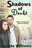 Shadows of Doubt (An Inspirational Romance Novella)