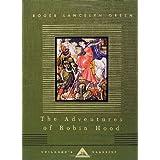 The Adventures of Robin Hood (Everyman's Library Children's Classics) ~ Roger Lancelyn Green