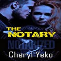 The Notary Audiobook by Cheryl Yeko Narrated by Alan Taylor